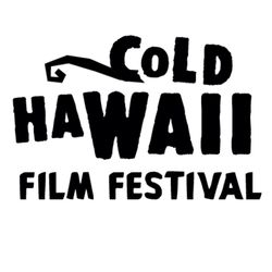Cold Hawaii Film Festival